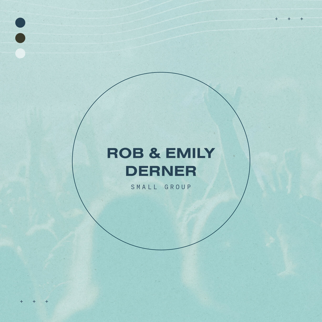 Rob and Emily Derner - Small Group