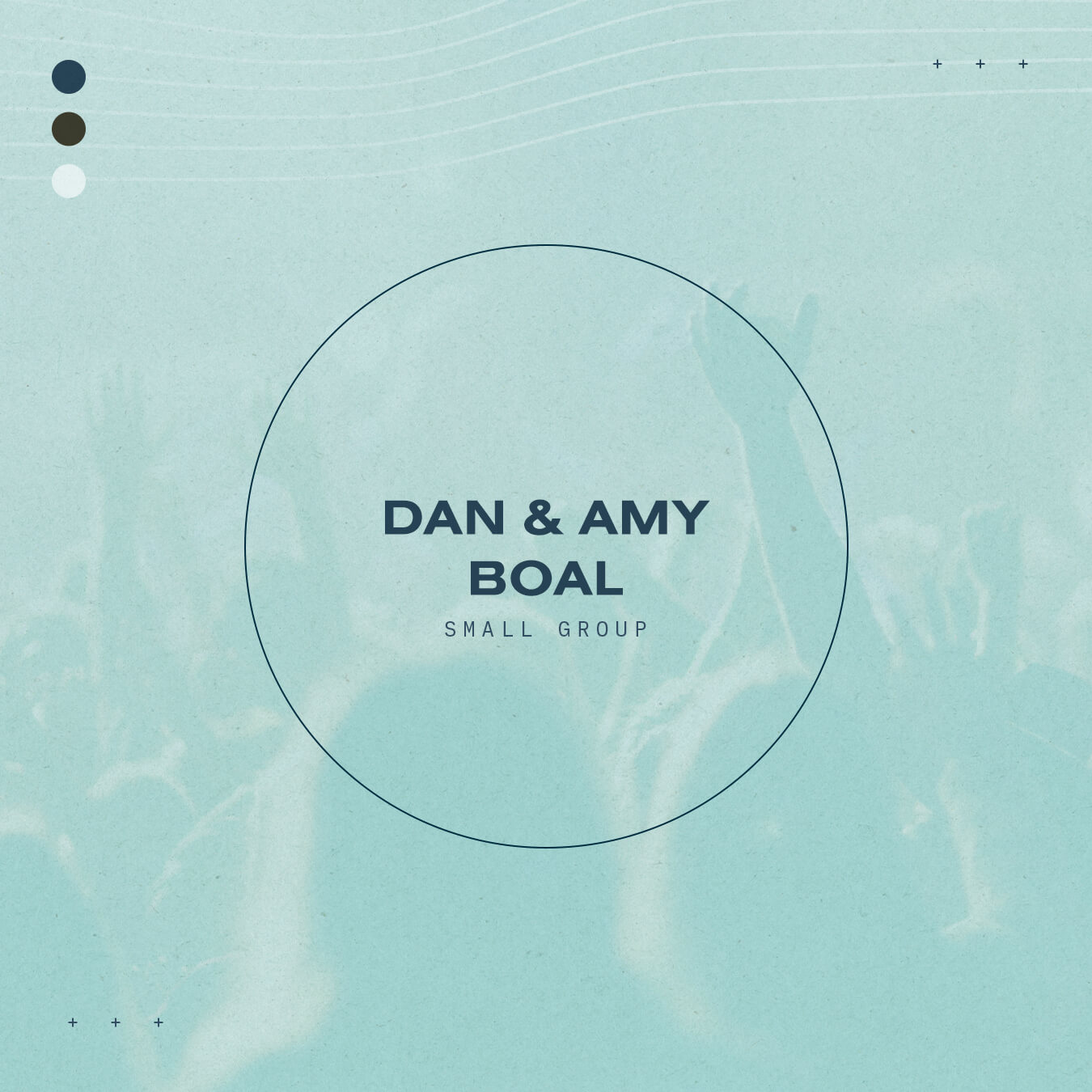 Dan and Amy Boal - A Tuesday Night Small Group